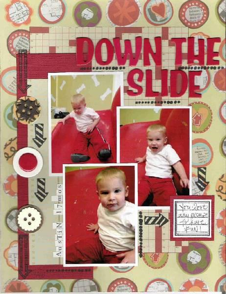 *Down the Slide*